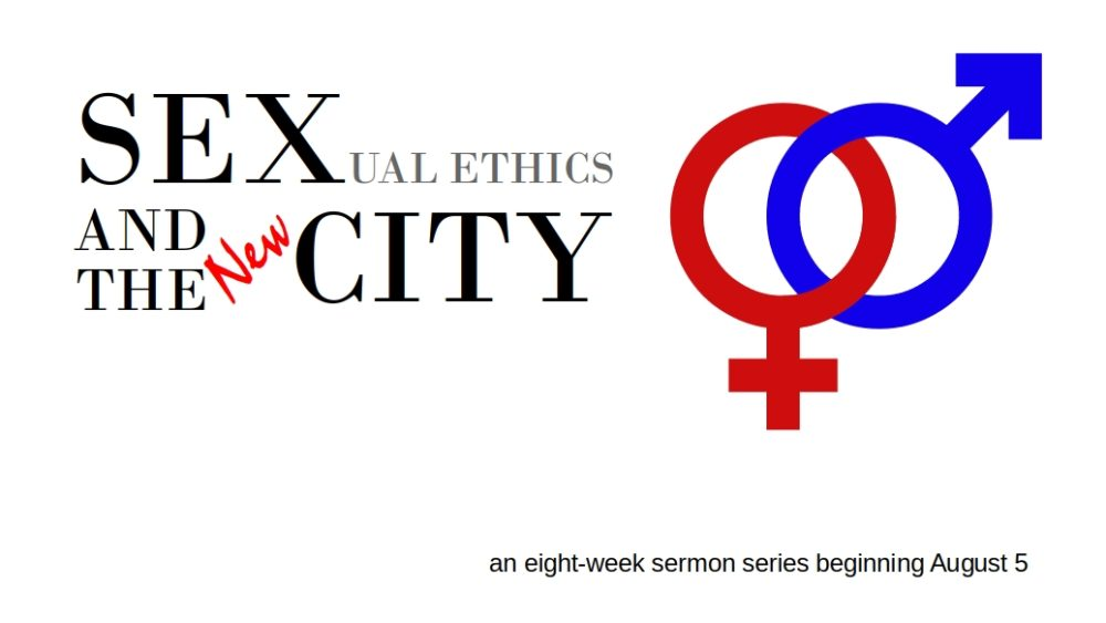 Sexual Ethics and the New City